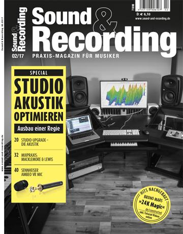 Sound and Recording Ausgabe Februar 2017