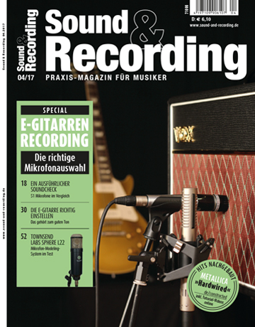 Sound and Recording Ausgabe April 2017