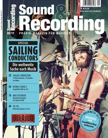 Sound and Recording Ausgabe Mai 2017
