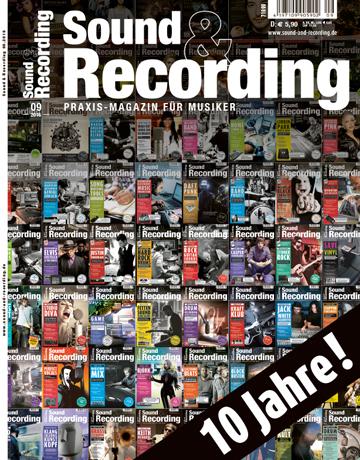 Sound and Recording Ausgabe September 2016
