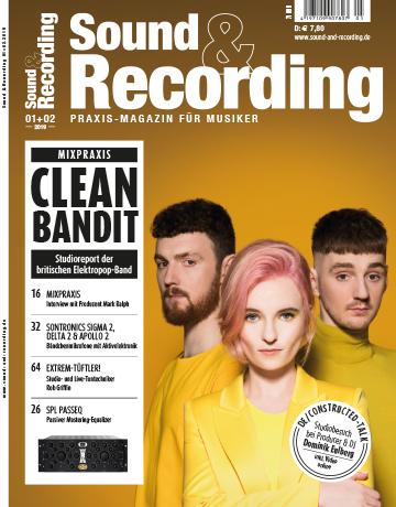Sound and Recording Magazin Ausgabe Januar Februar 2019
