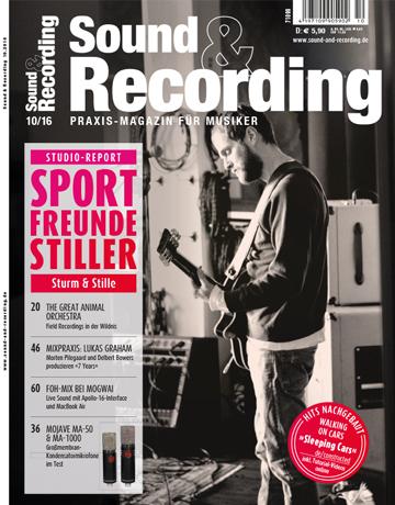 Sound and Recording Ausgabe Oktober 2016