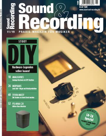 Sound and Recording Magazin Ausgabe November 2019