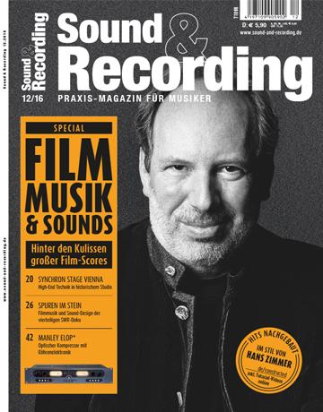 Sound and Recording Ausgabe Dezember 2016
