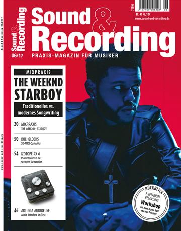 Sound and Recording Ausgabe Juni 2017