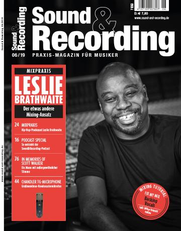 Sound and Recording Magazin Ausgabe Juni 2019