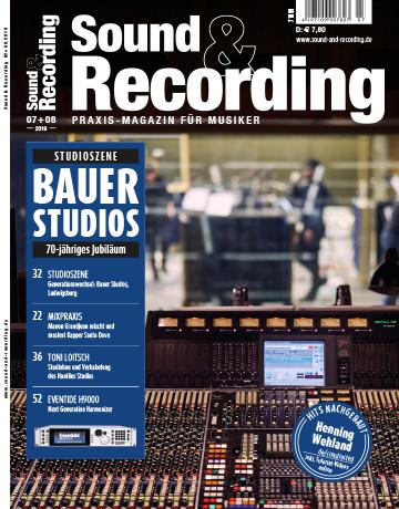 Sound and Recording Magazin Ausgabe Juli August 2019