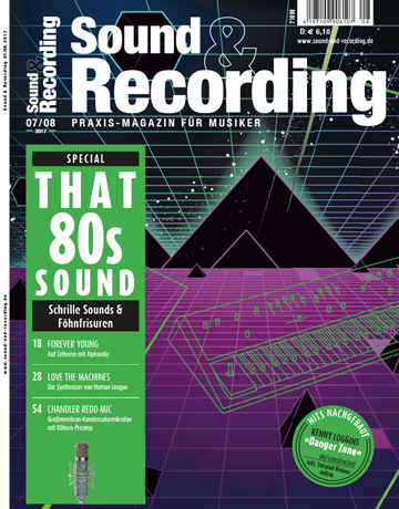 Sound and Recording Ausgabe Juli August 2017