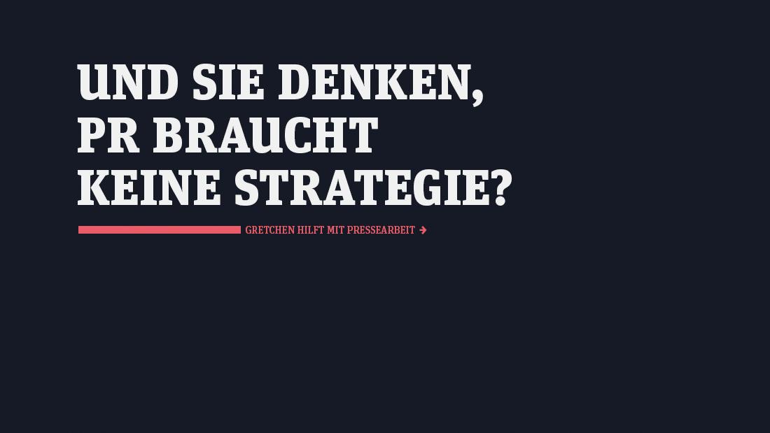 Gretchen Kommunikation PR Strategie