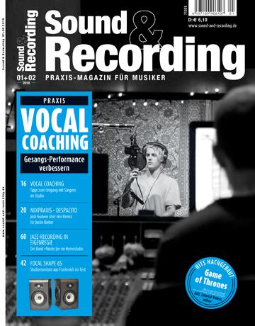 Sound and Recording Magazin Ausgabe Januar Februar 2018