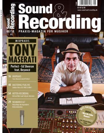 Sound and Recording Magazin Ausgabe Mai 2018