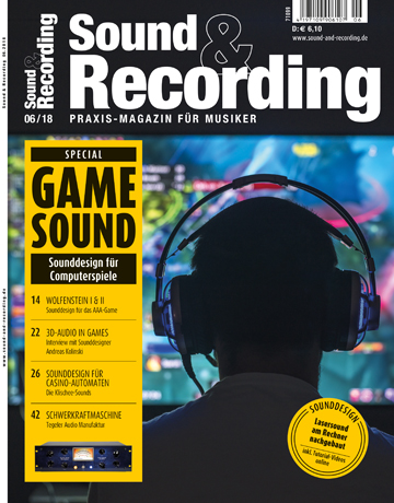 Sound and Recording Magazin Ausgabe Juni 2018