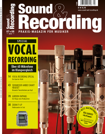 Sound and Recording Magazin Ausgabe Juli August 2018
