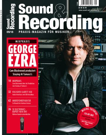 Sound and Recording Magazin Ausgabe September 2018